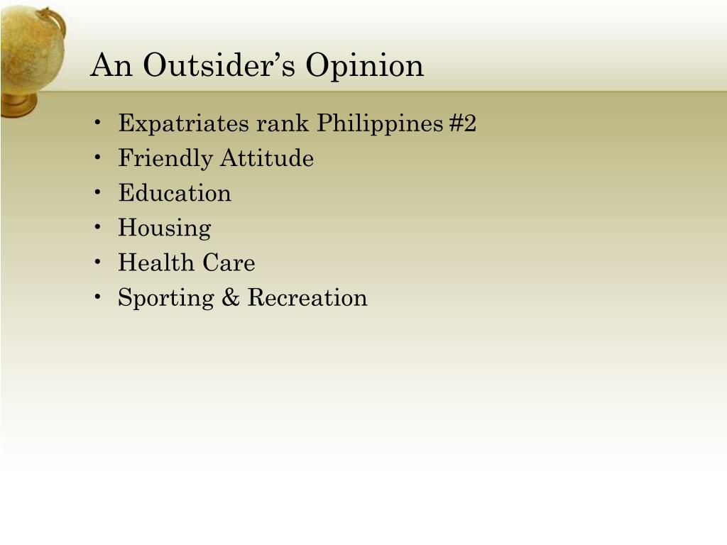 An Outsider's Opinion