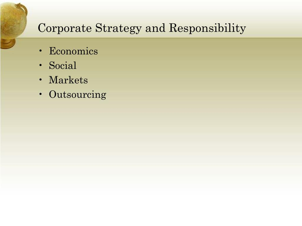 Corporate Strategy and Responsibility