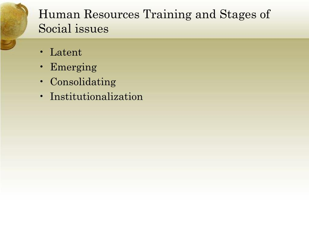 Human Resources Training and Stages of Social issues