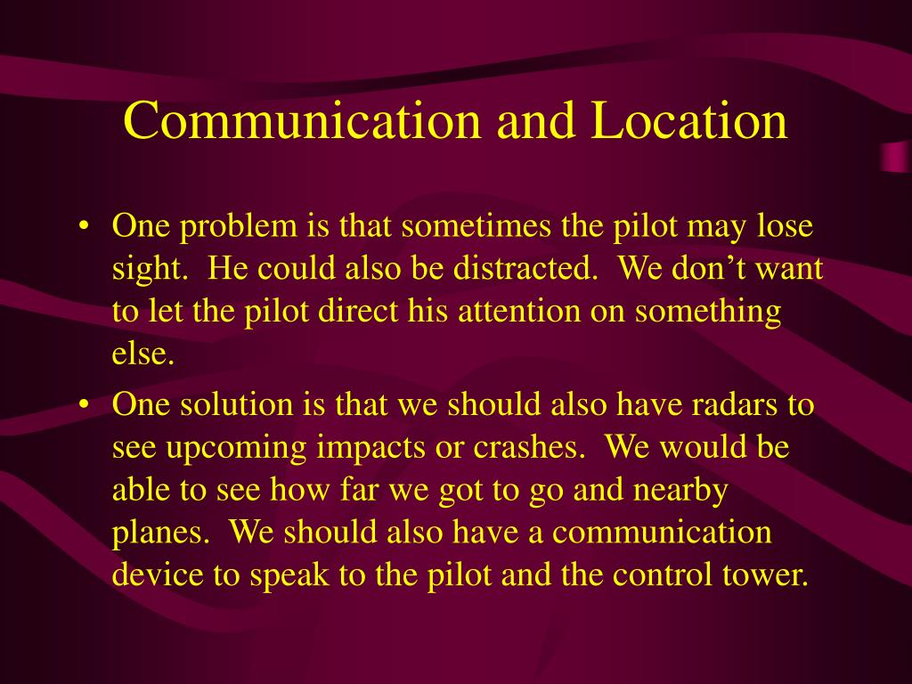 Communication and Location