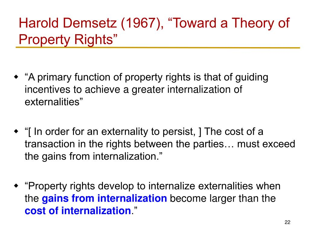 "Harold Demsetz (1967), ""Toward a Theory of Property Rights"""