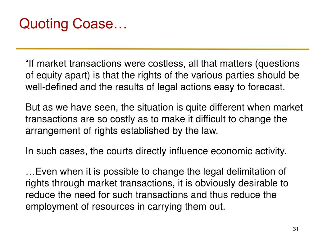 Quoting Coase…