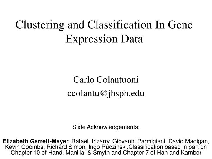 Clustering and classification in gene expression data l.jpg