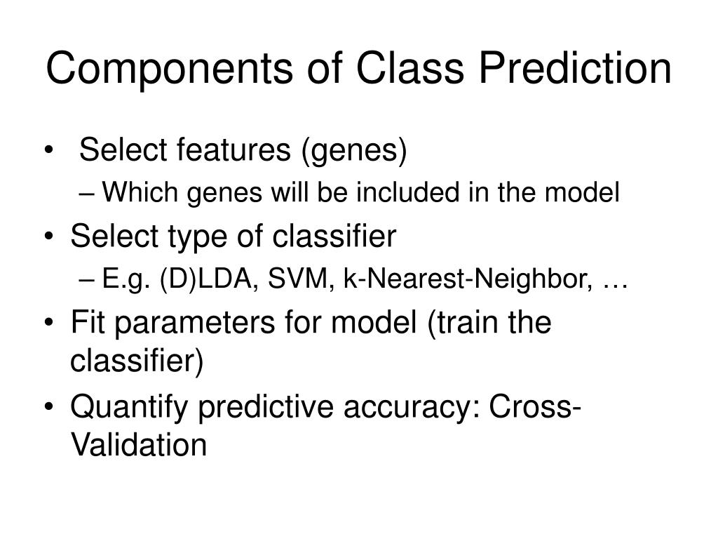 Components of Class Prediction