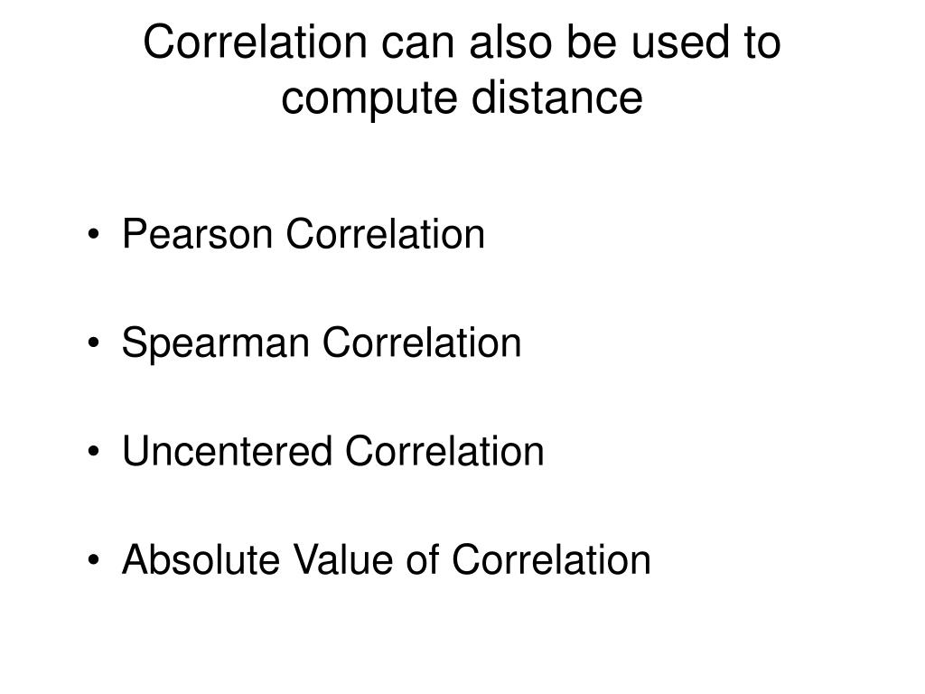 Correlation can also be used to compute distance