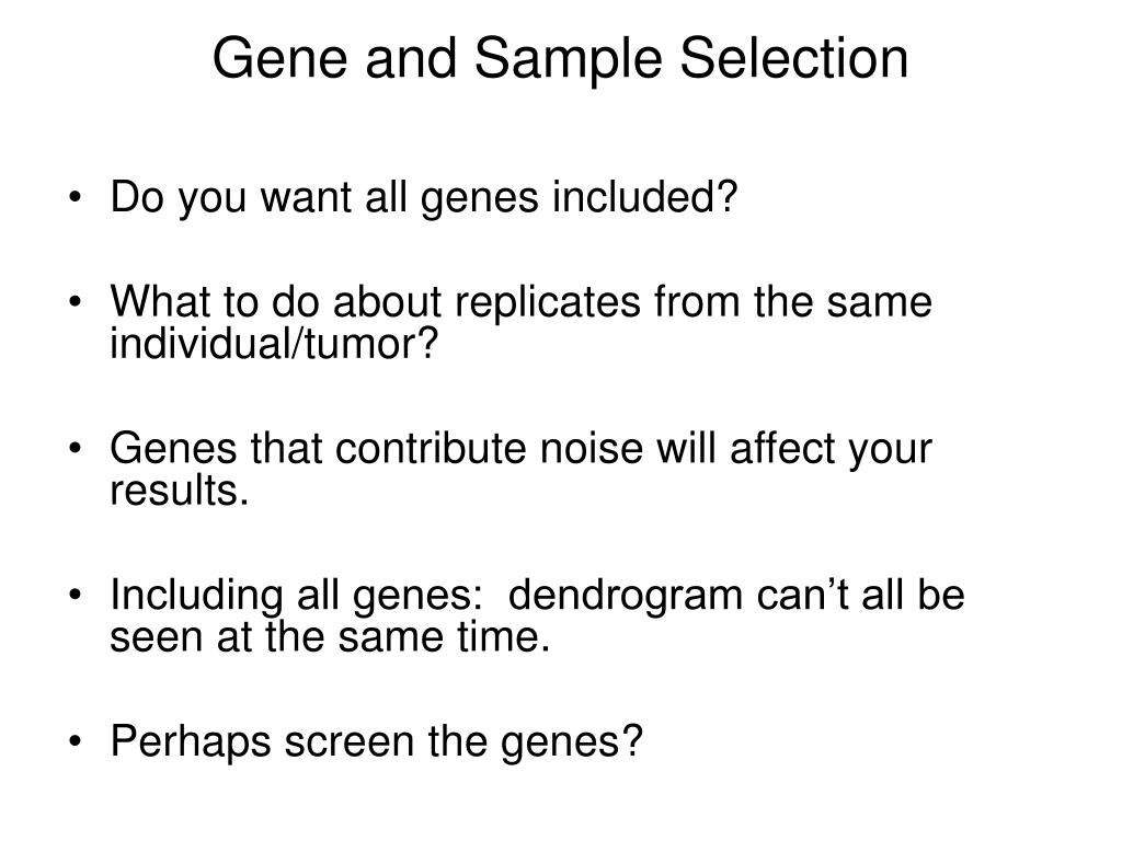 Gene and Sample Selection