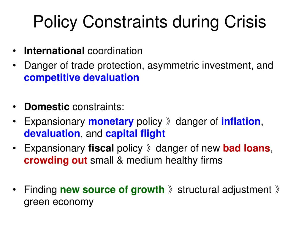 Policy Constraints during Crisis