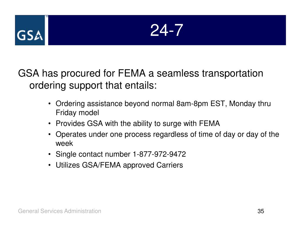 GSA has procured for FEMA a seamless transportation ordering support that entails: