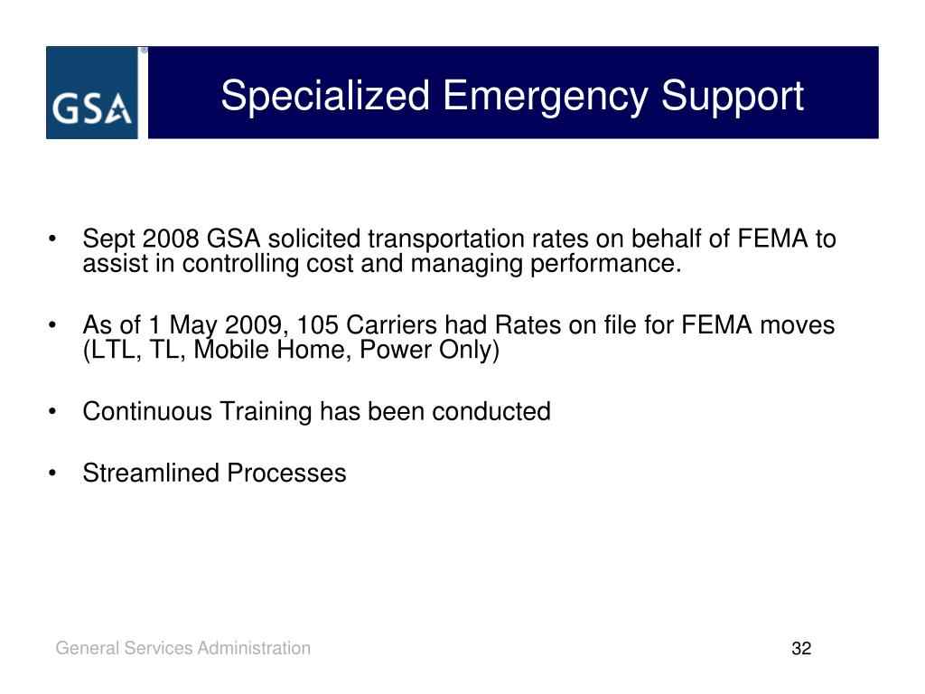 Sept 2008 GSA solicited transportation rates on behalf of FEMA to assist in controlling cost and managing performance.