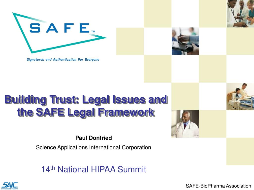 Building Trust: Legal Issues and the SAFE Legal Framework