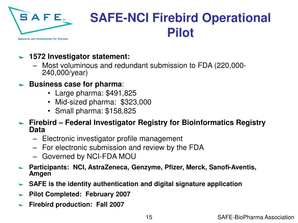 SAFE-NCI Firebird Operational Pilot