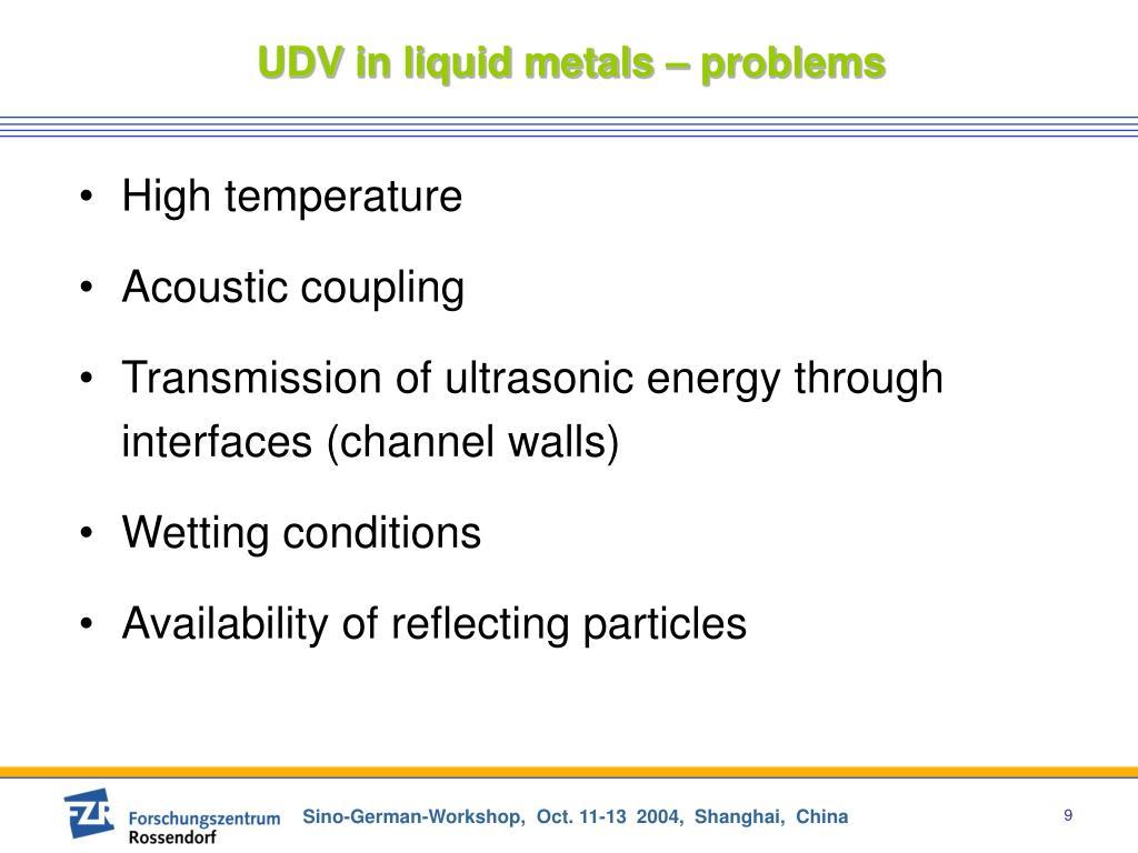 UDV in liquid metals – problems