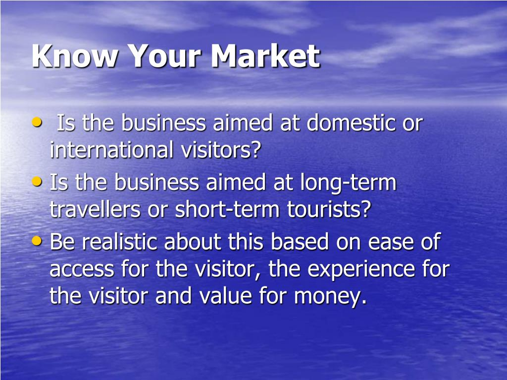 Know Your Market