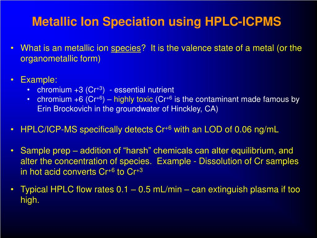 Metallic Ion Speciation using HPLC-ICPMS