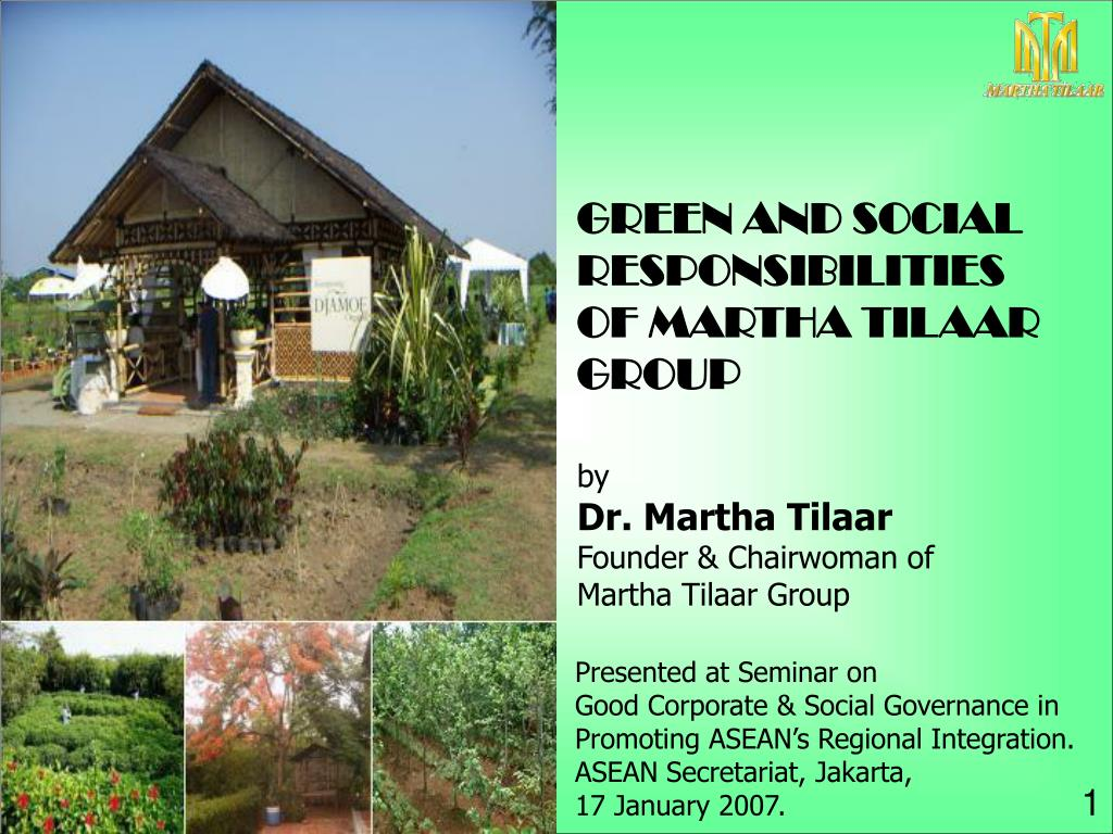GREEN AND SOCIAL RESPONSIBILITIES OF MARTHA TILAAR GROUP