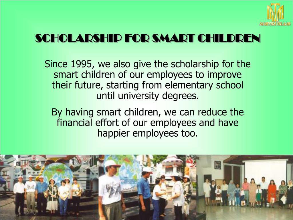 SCHOLARSHIP FOR SMART CHILDREN