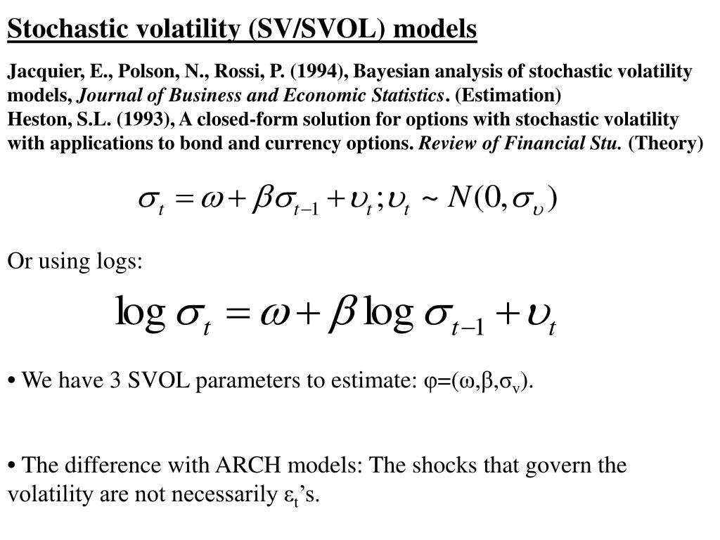Stochastic volatility (SV/SVOL) models
