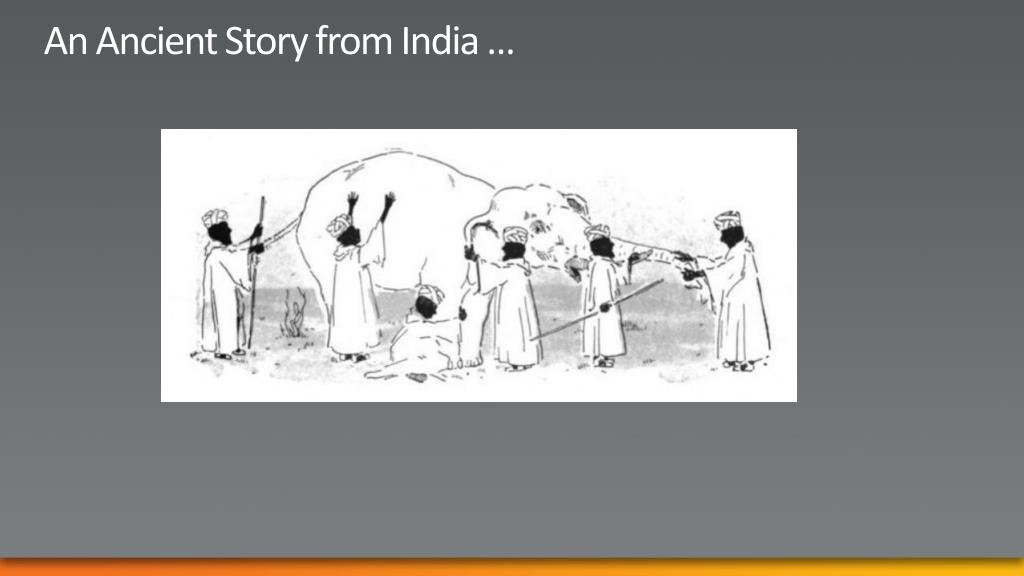 An Ancient Story from India …