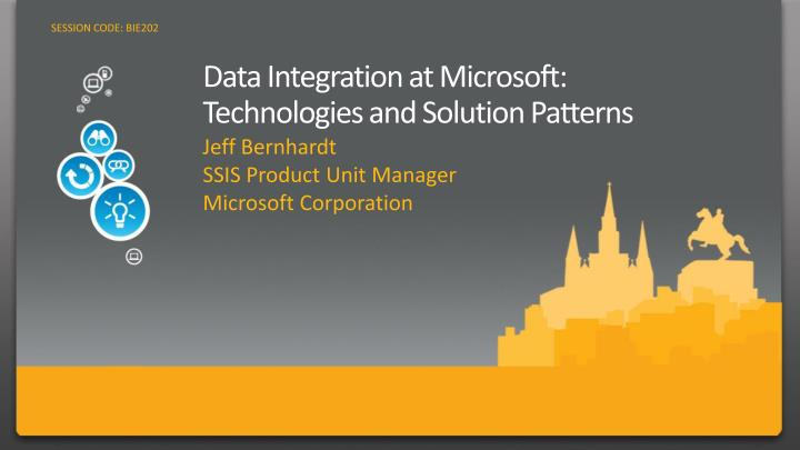 Data integration at microsoft technologies and solution patterns