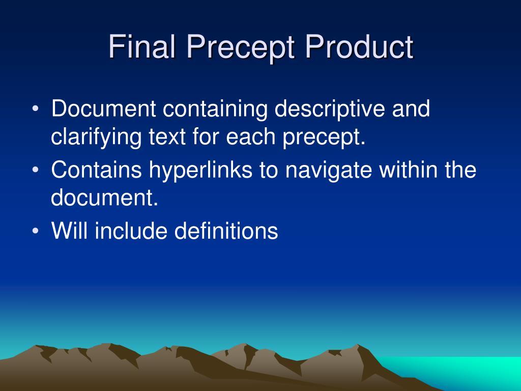 Final Precept Product