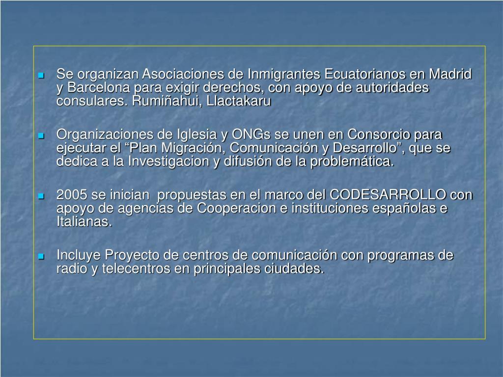 Se organizan Asociaciones de Inmigrantes Ecuatorianos en Madrid y Barcelona para exigir derechos, con apoyo de autoridades consulares. Rumiñahui, Llactakaru