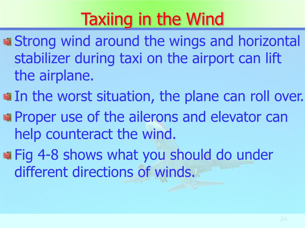 Taxiing in the Wind