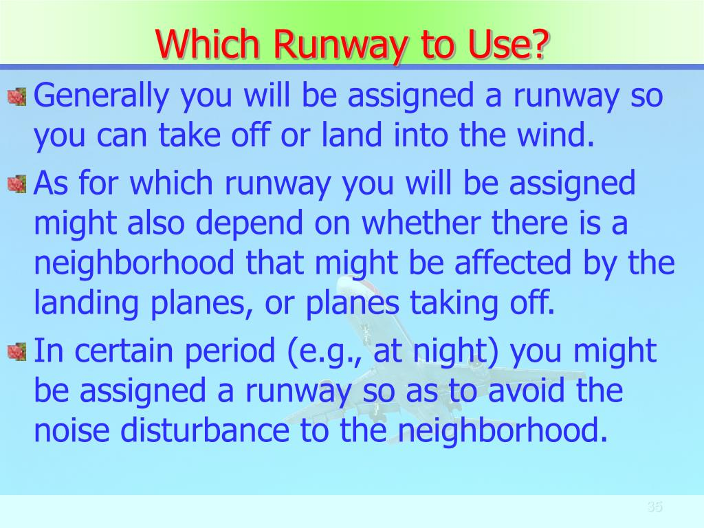 Which Runway to Use?