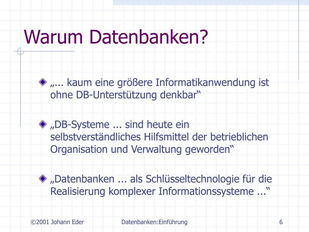 Warum Datenbanken?