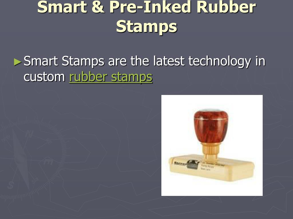 Smart & Pre-Inked Rubber Stamps