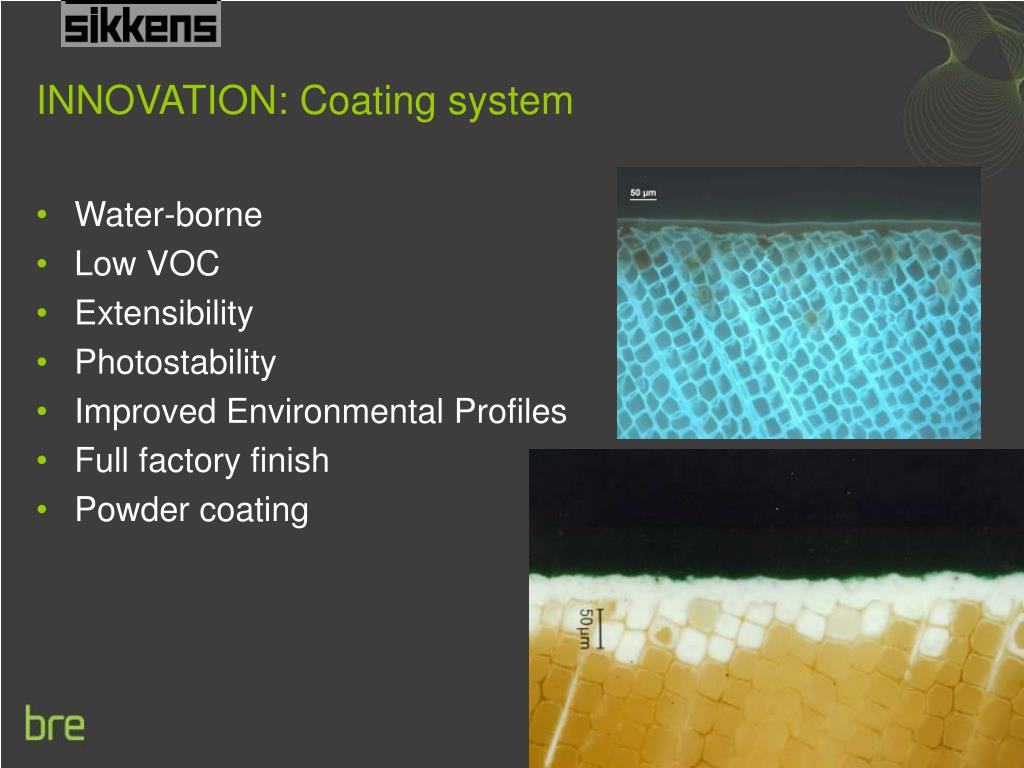 INNOVATION: Coating system