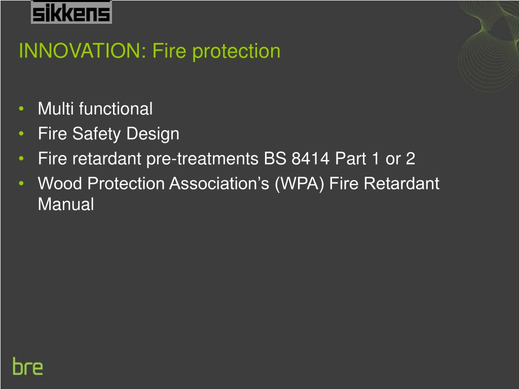 INNOVATION: Fire protection