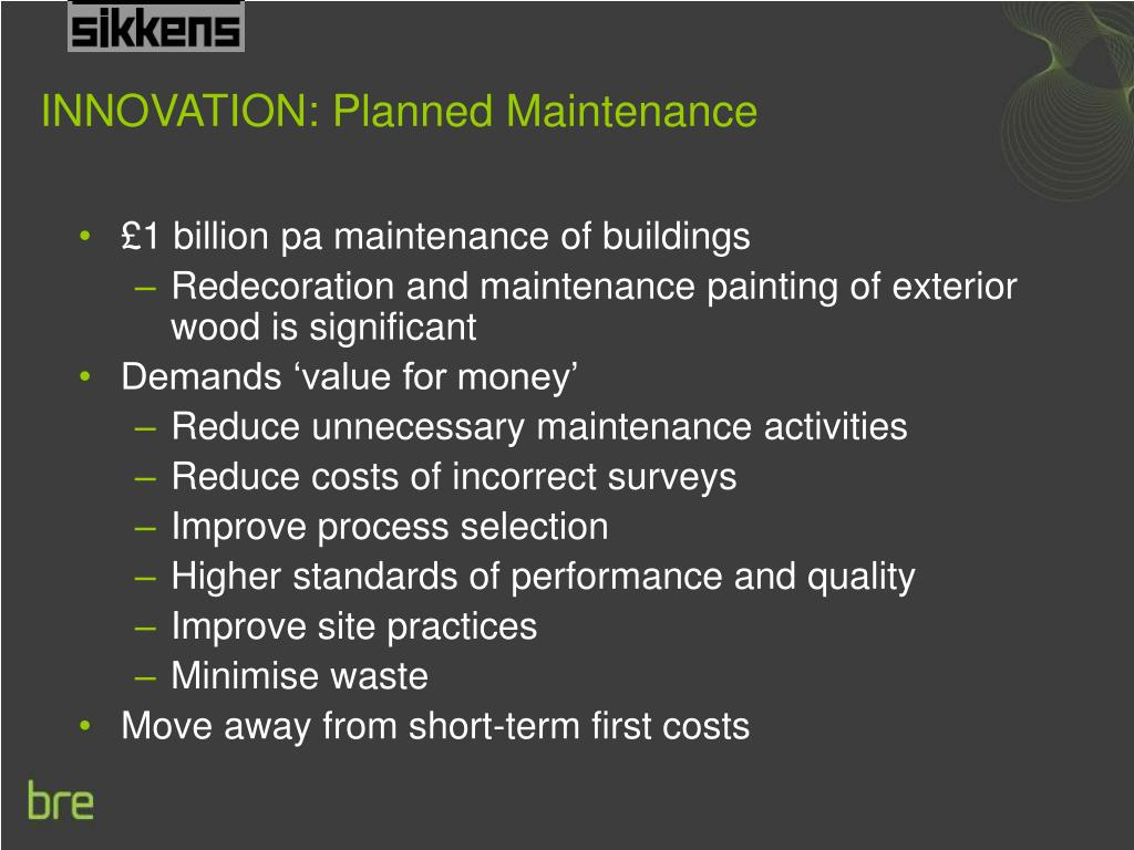 INNOVATION: Planned Maintenance