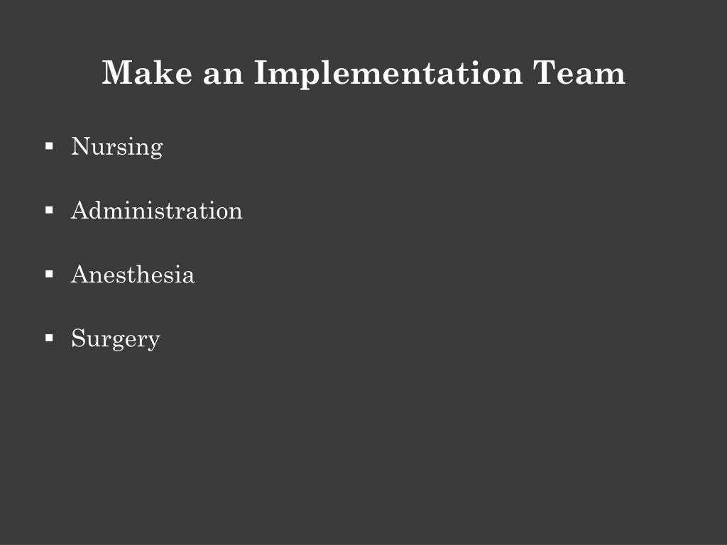 Make an Implementation Team