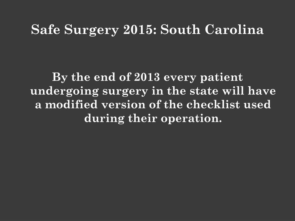 Safe Surgery 2015: South Carolina