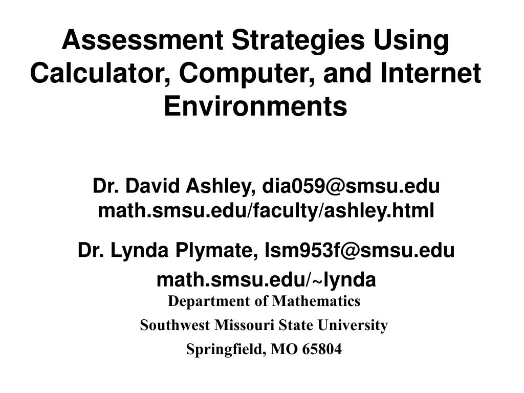 Assessment Strategies Using Calculator, Computer, and Internet Environments