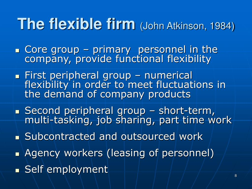 flexible firm john atkinson 1984 subcontracting The 'flexible firm': strategy and segmentation laurie hunter, alan mcgregor, john maclnnes and alan sprouu  labour markets thus, atkinson argues that in the flexible-firm mode l the lines of segmentation are horizontal within the organization and that the  sub-sample of establishments included in the 1984 workplace industrial relations.