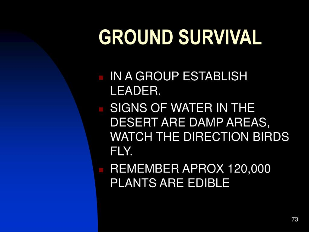 GROUND SURVIVAL