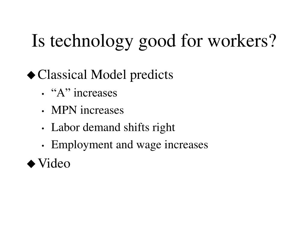 Is technology good for workers?