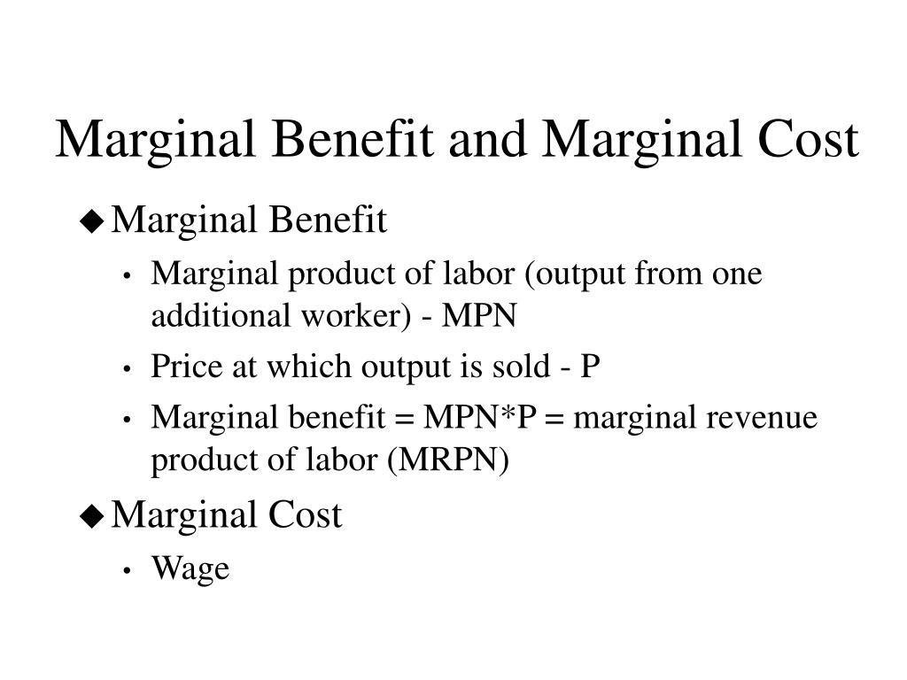 Marginal Benefit and Marginal Cost