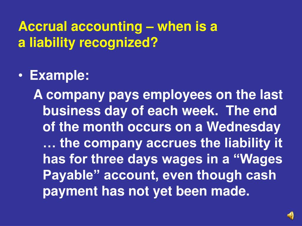Accrual accounting – when is a a liability recognized?