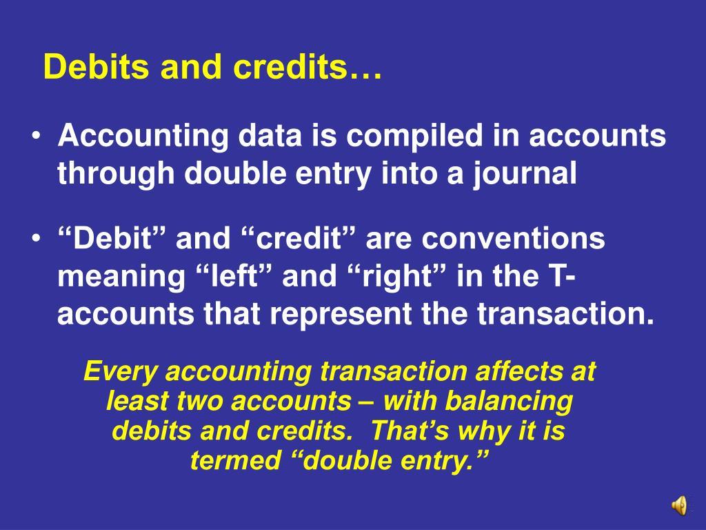 Debits and credits…