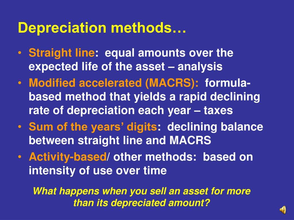 Depreciation methods…