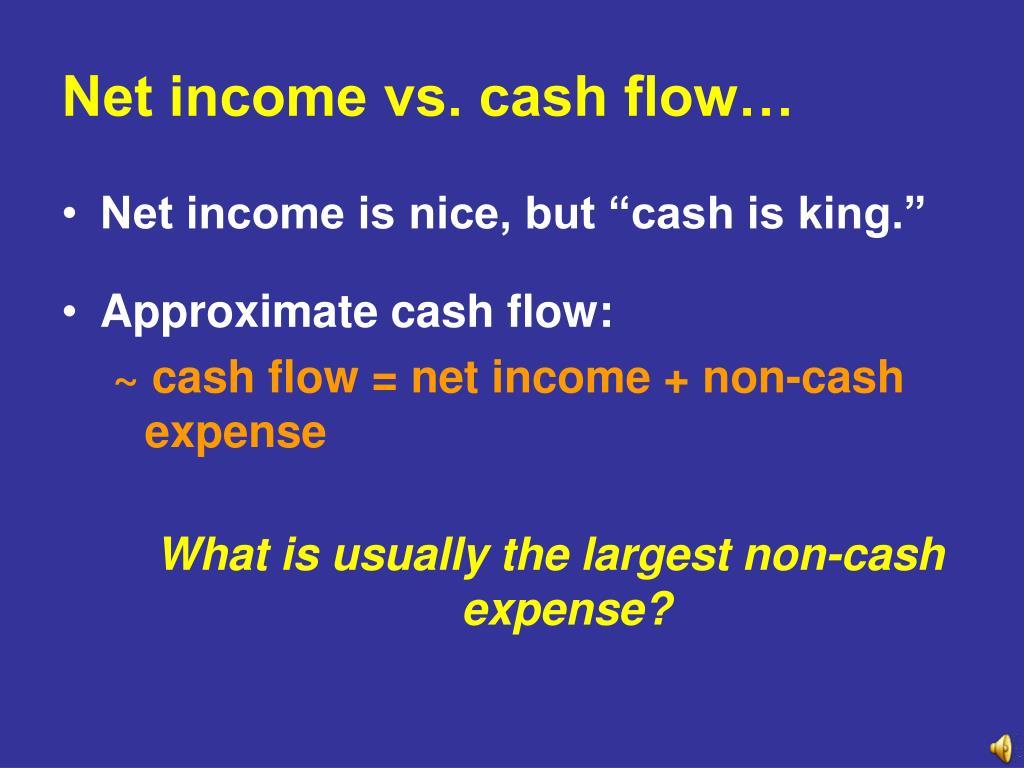 Net income vs. cash flow…