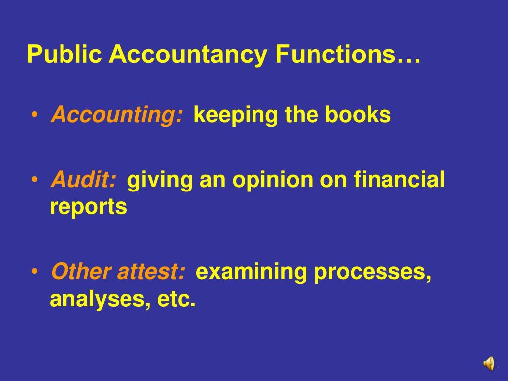 Public Accountancy Functions…