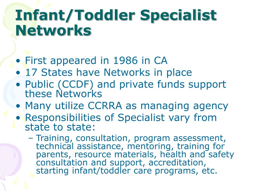 Infant/Toddler Specialist Networks