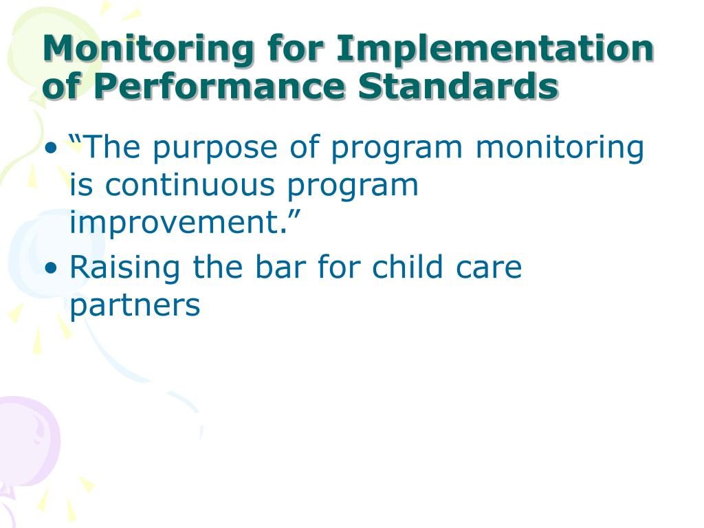 Monitoring for Implementation of Performance Standards