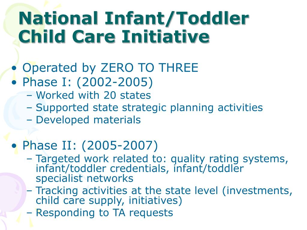 National Infant/Toddler Child Care Initiative