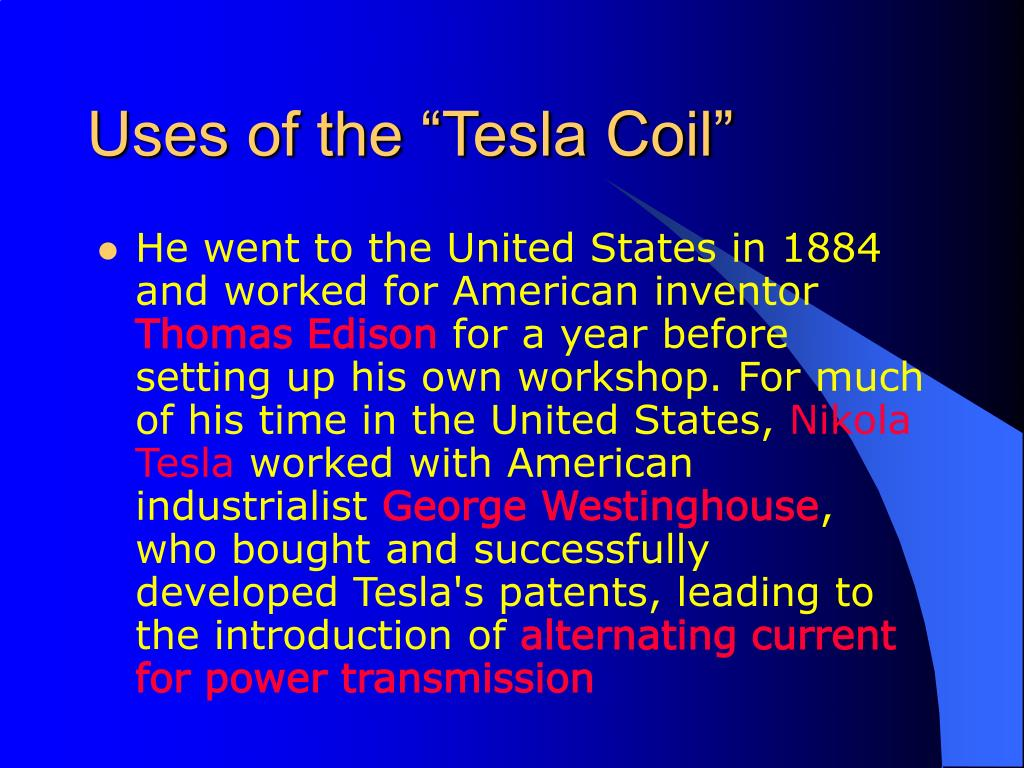 "Uses of the ""Tesla Coil"""