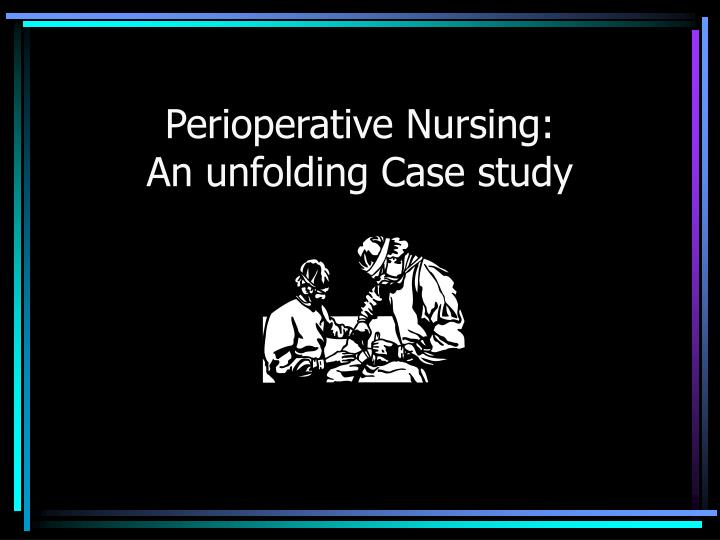 hesi case study perioperative care answers
