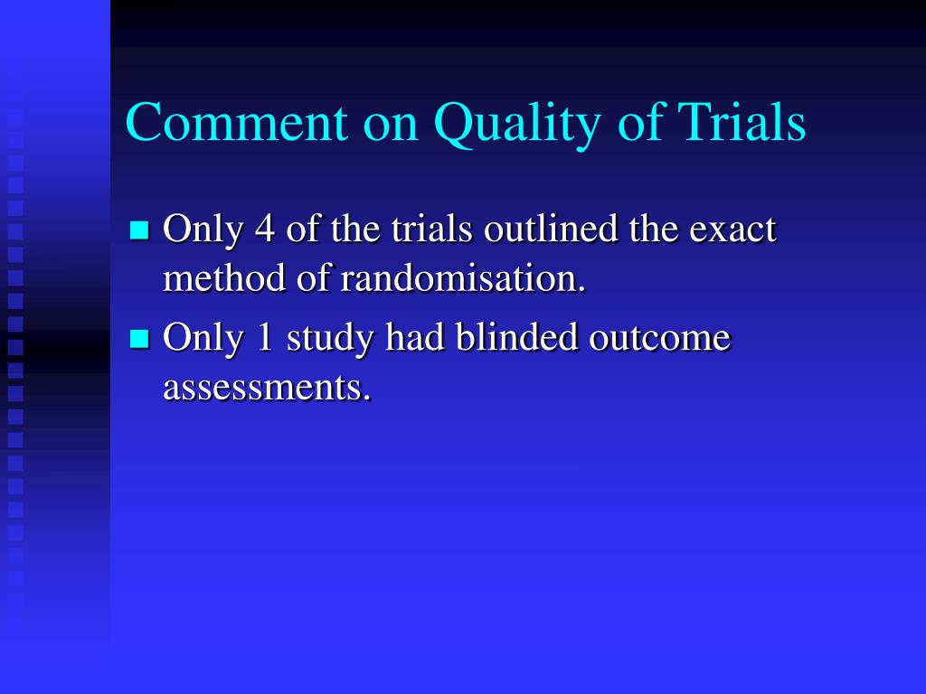 Comment on Quality of Trials